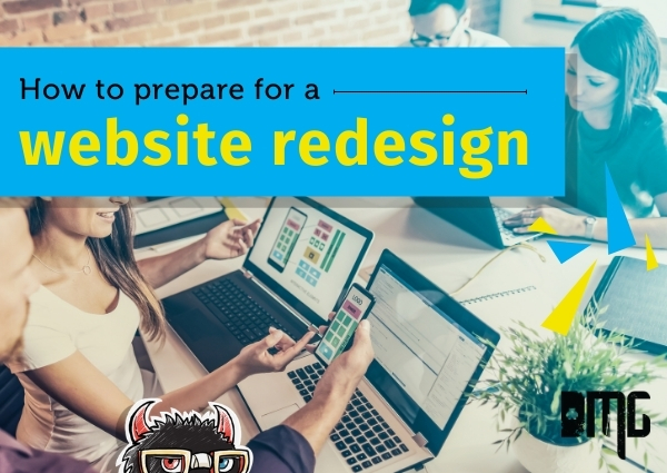 UPDATED: How to prepare for a website redesign