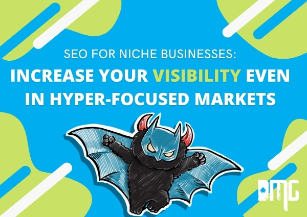 SEO for niche businesses: Increase your visibility even in hyper-focused markets