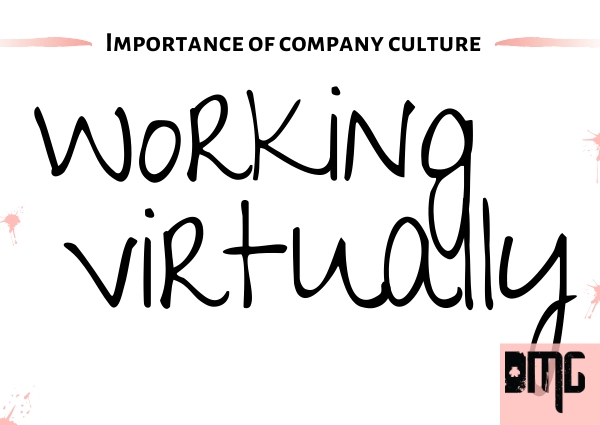 Importance of company culture working virtually