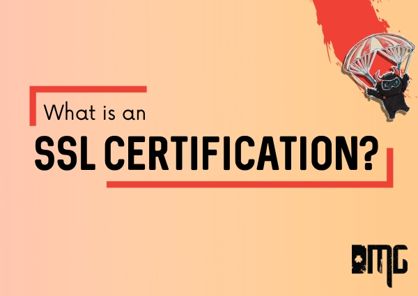 What is an SSL certification?