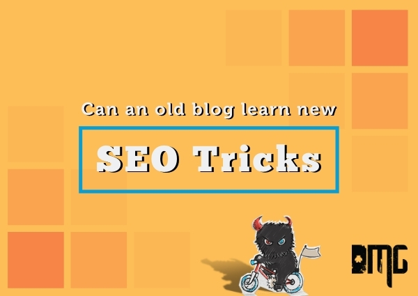 Can an old blog learn new SEO tricks?
