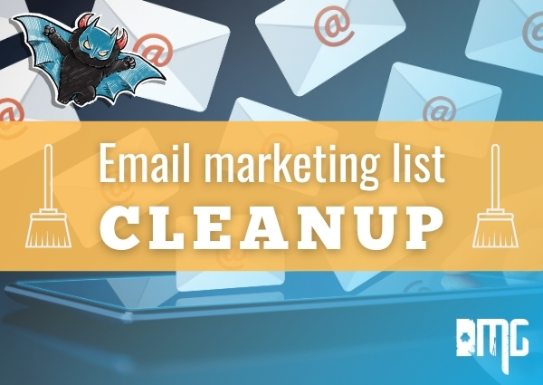 UPDATED: Email marketing list cleanup