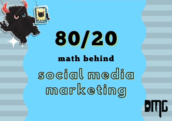 UPDATED: The magical 80/20 math behind social media marketing