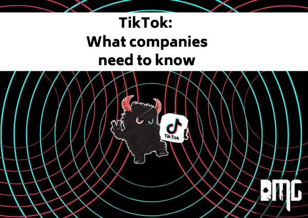 TikTok: What companies need to know