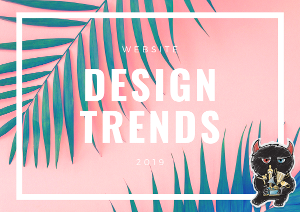 New web design agency trends for 2019