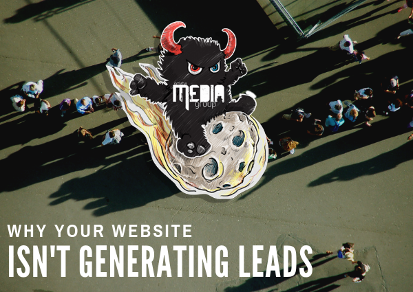 Why your website isn't generating any leads