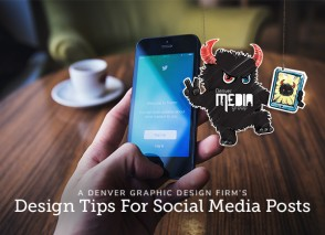A Denver Graphic Design Firm's Design Tips For Social Media Posts