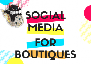 Social Media Marketing for Boutique Businesses