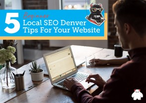 5 Beginner Local SEO Denver Tips For Your Website