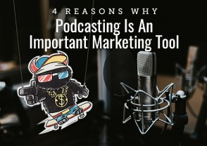 4 Reasons Why Podcasting Is An Important Marketing Tool