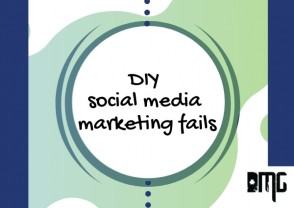 Top 3 DIY Social Media Marketing Fails