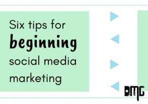 Keep it simple: Six tips for beginning social media marketing