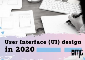 User Interface (UI) design in 2020