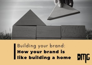 Building your brand: How your brand is like building a home