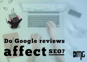 UPDATED: Do Google reviews affect SEO?