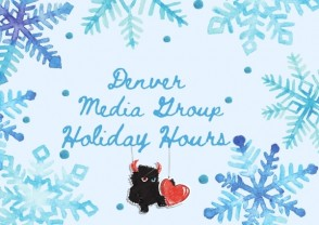 UPDATED: Denver Media Group Holiday Hours