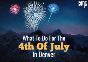 What To Do For The 4th Of July In Denver