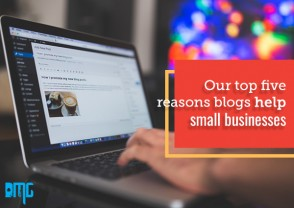 Our top five reasons blogs help small businesses