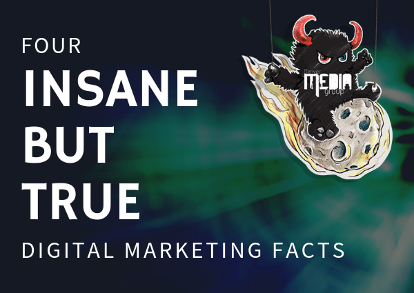 4 Insane but true facts about digital marketing